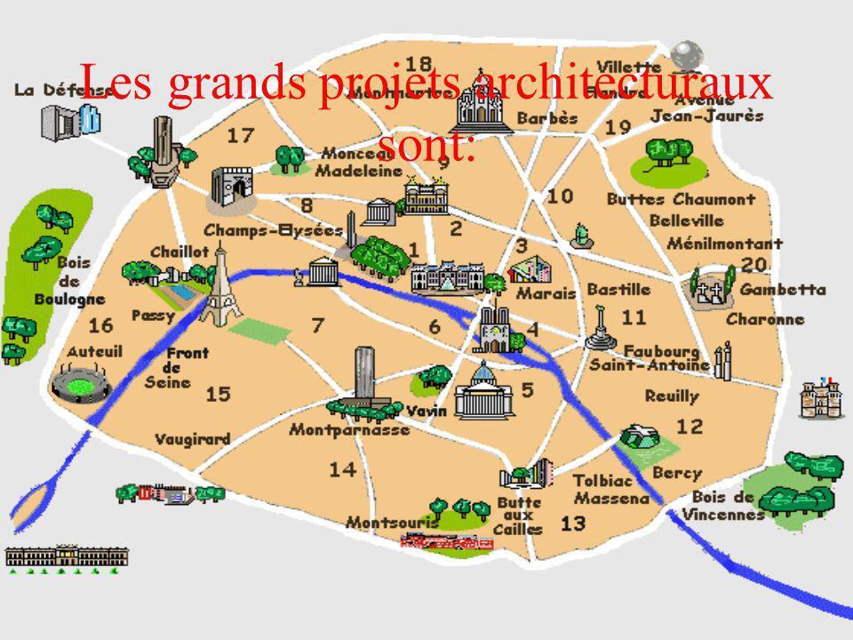 Les grands projets architecturaux sont: