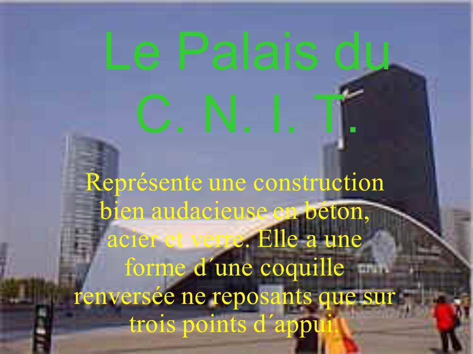 Le Palais du C. N. I. T.