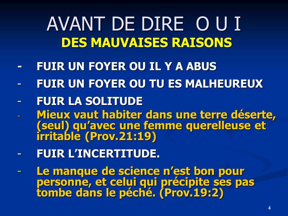AVANT DE DIRE O U I DES MAUVAISES RAISONS