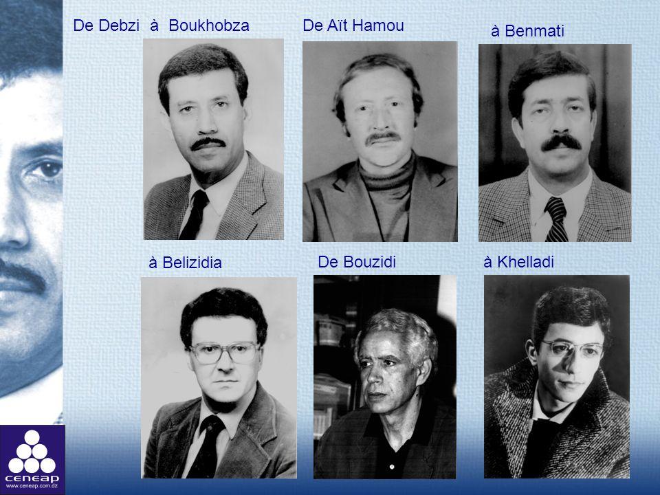 De Debzi à Boukhobza De Aït Hamou à Benmati à Belizidia De Bouzidi à Khelladi