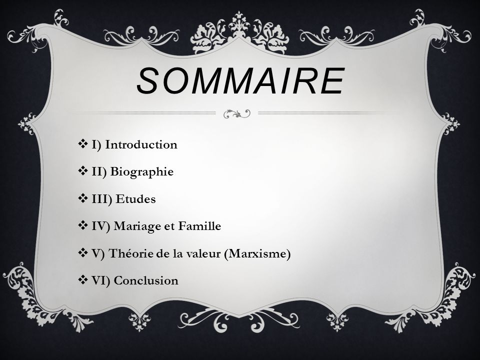 Sommaire I) Introduction II) Biographie III) Etudes