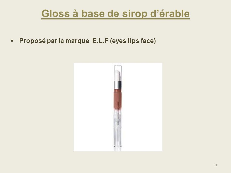 Gloss à base de sirop d'érable