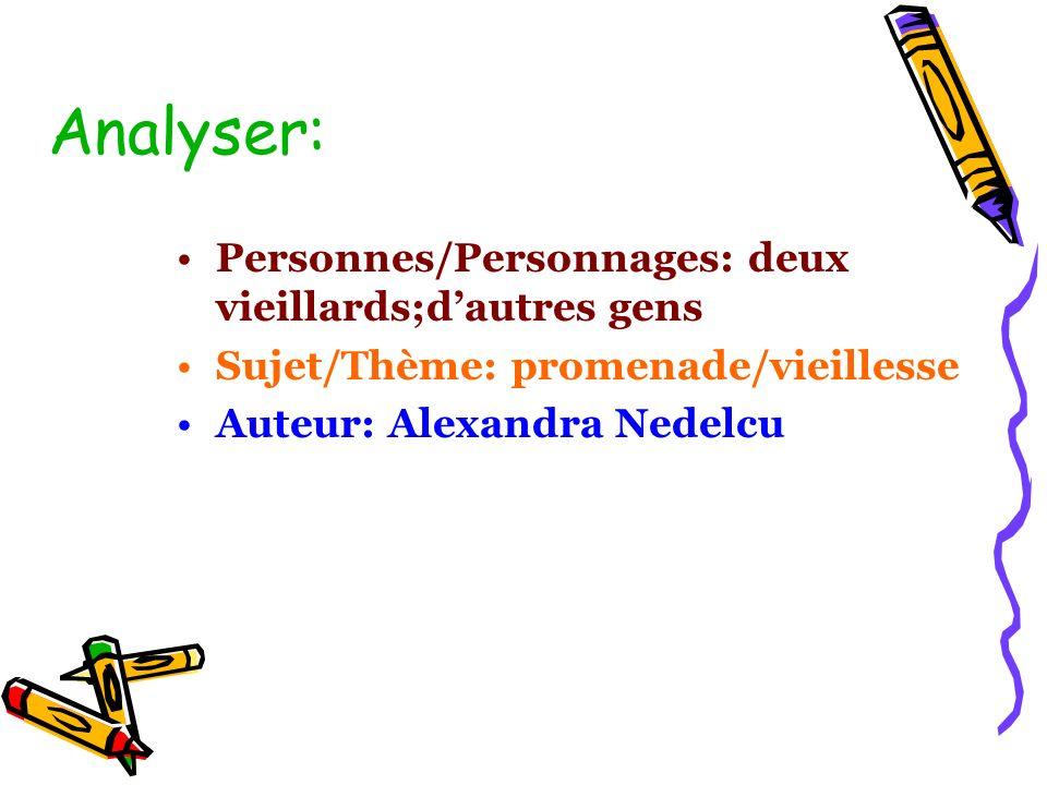 Analyser: Personnes/Personnages: deux vieillards;d'autres gens