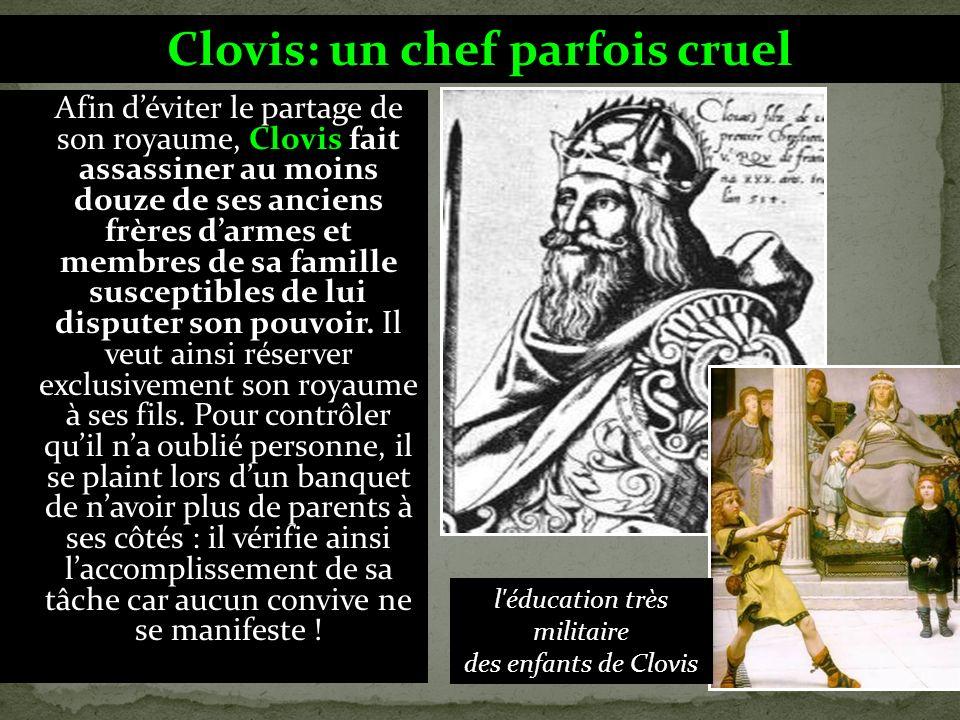 Clovis: un chef parfois cruel