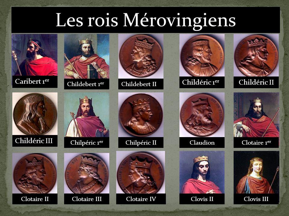 Les rois Mérovingiens Caribert 1er Childéric 1er Childéric II