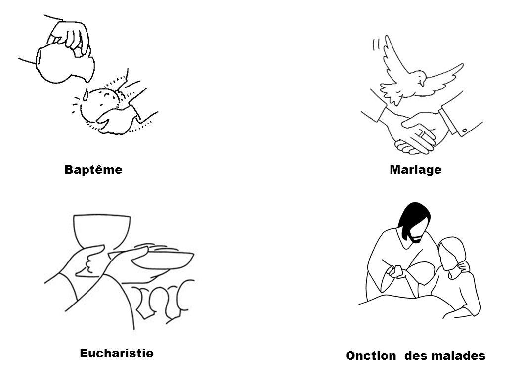 Baptême Mariage Eucharistie Onction des malades