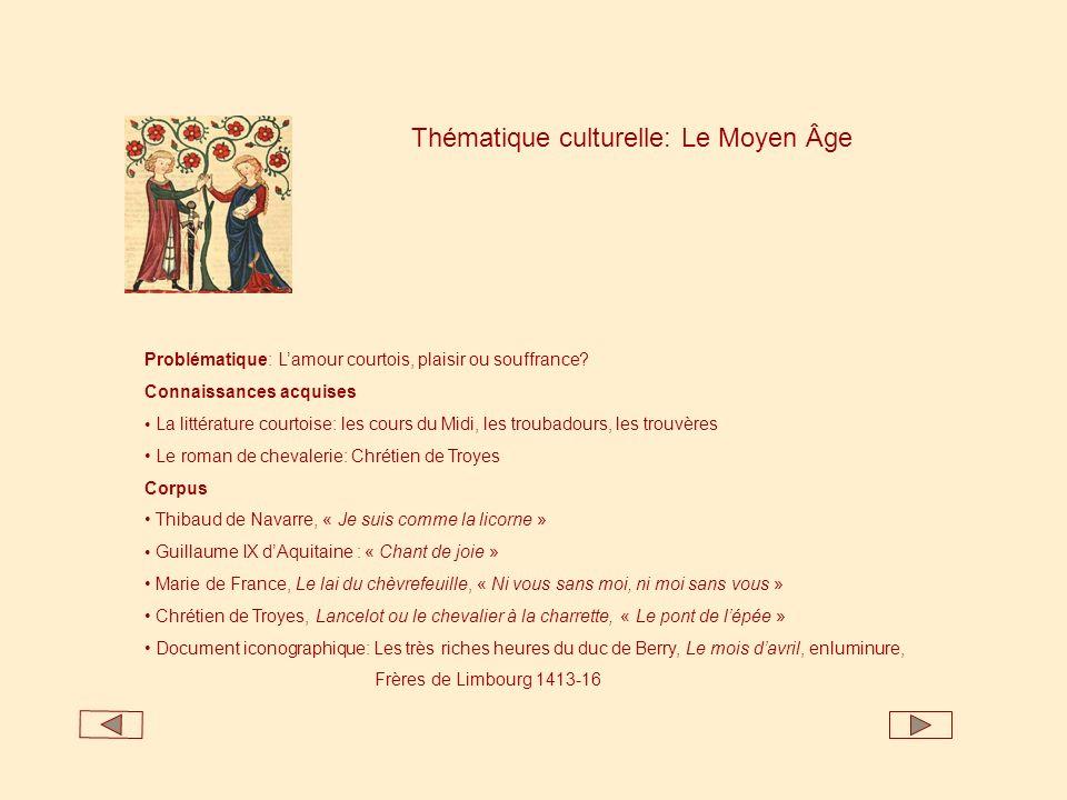 Thématique culturelle: Le Moyen Âge