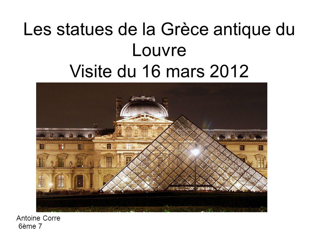Les statues de la Grèce antique du Louvre Visite du 16 mars 2012