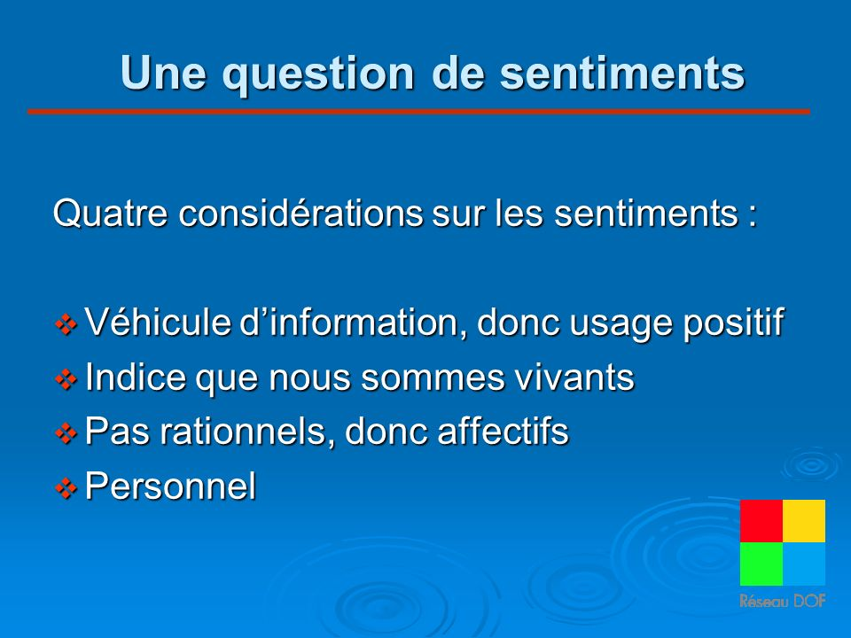 Une question de sentiments