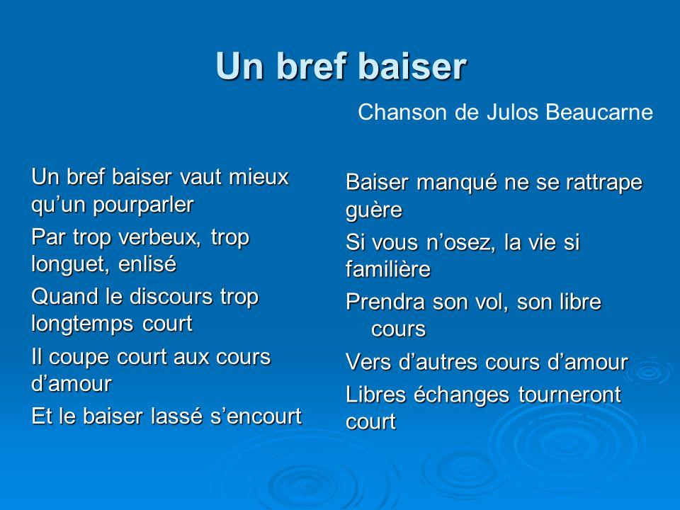 Un bref baiser Chanson de Julos Beaucarne