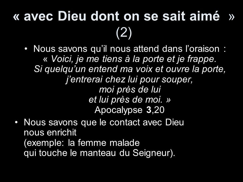 « avec Dieu dont on se sait aimé » (2)