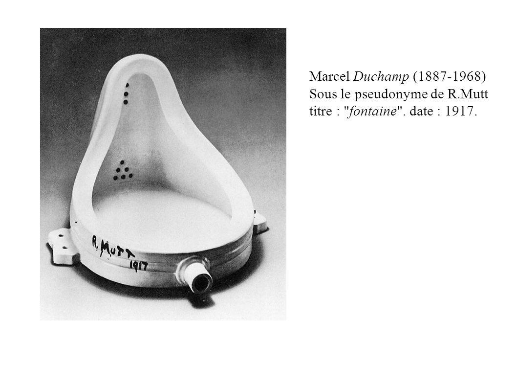 Marcel Duchamp (1887-1968) Sous le pseudonyme de R