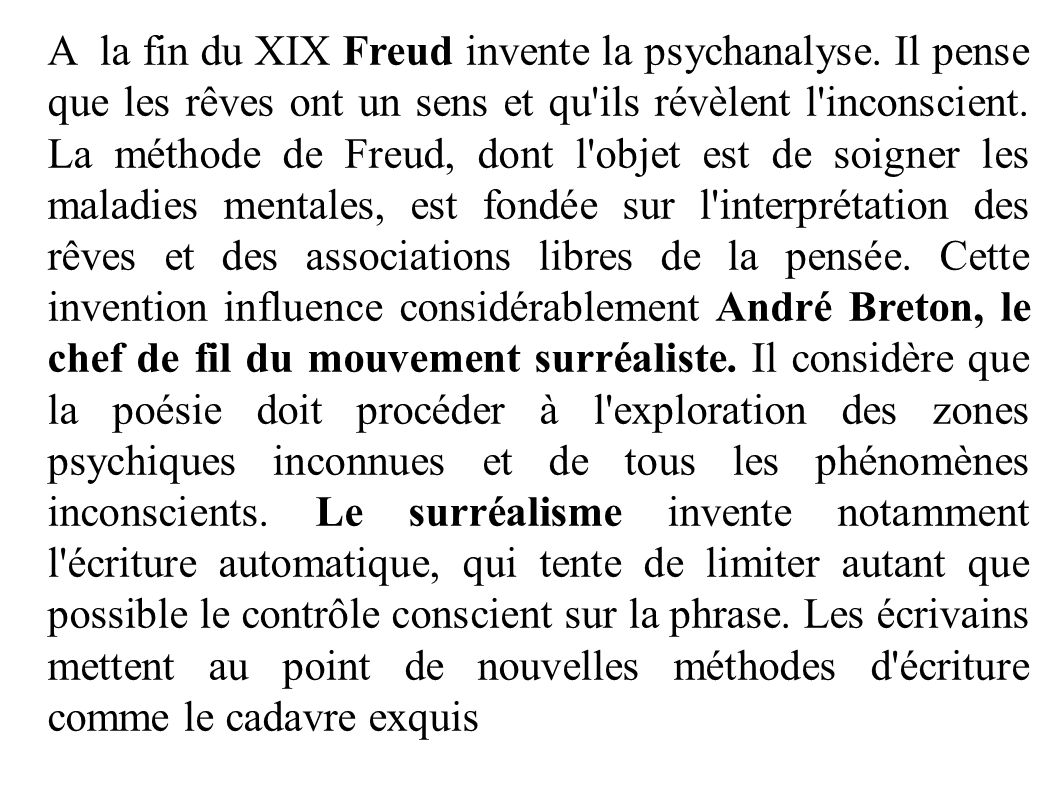 A la fin du XIX Freud invente la psychanalyse