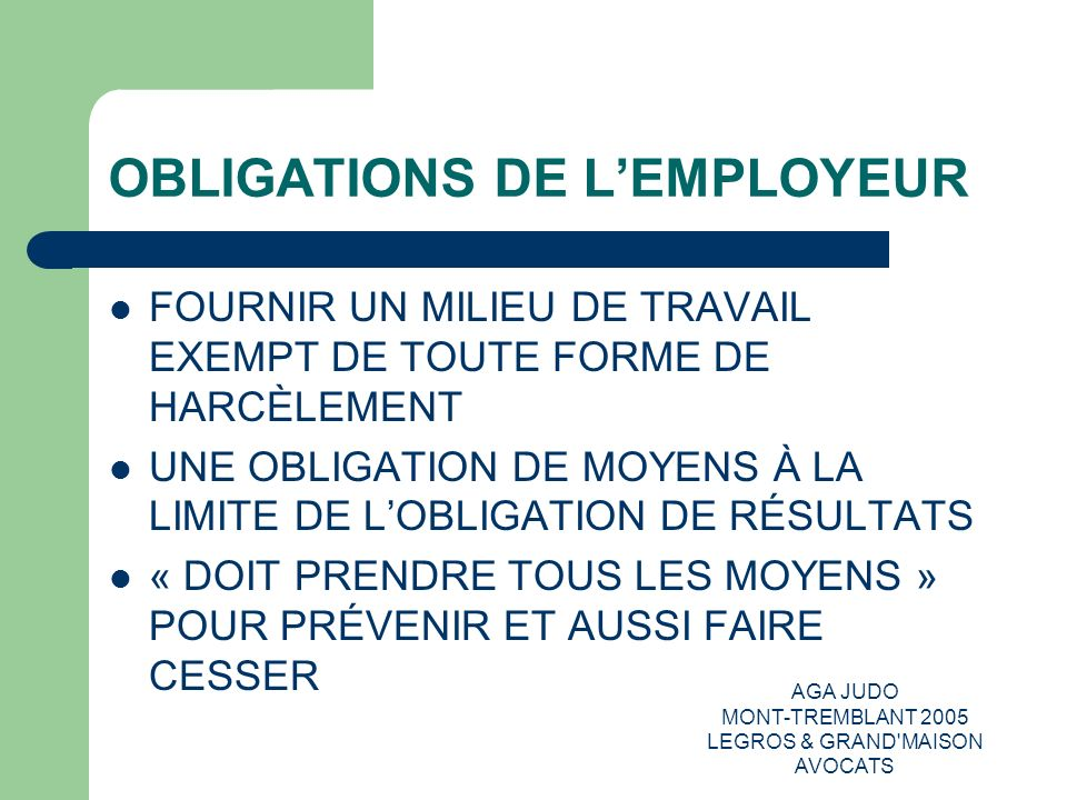 OBLIGATIONS DE L'EMPLOYEUR