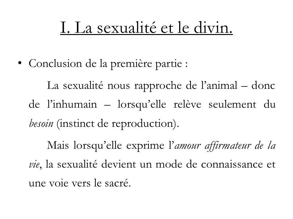 I. La sexualité et le divin.
