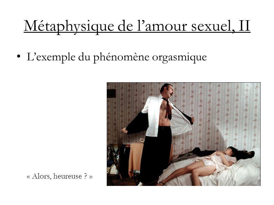 Métaphysique de l'amour sexuel, II