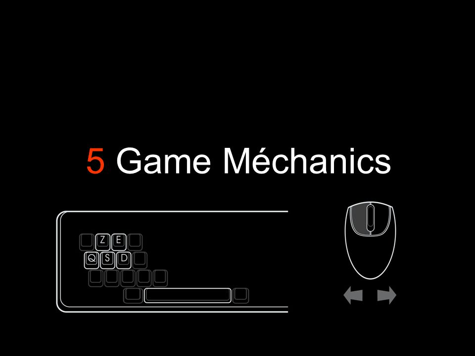 5 Game Méchanics