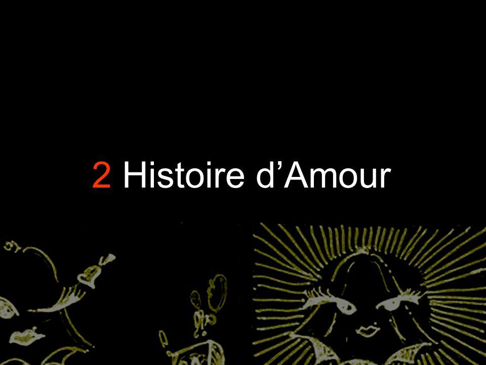 2 Histoire d'Amour