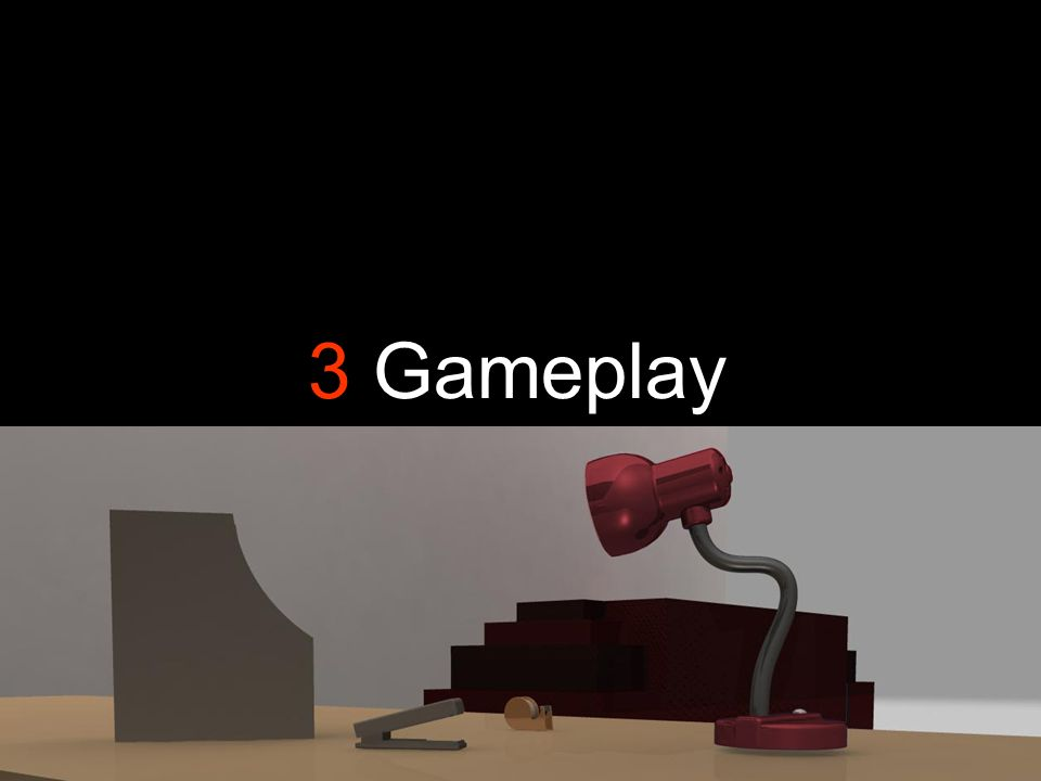 3 Gameplay