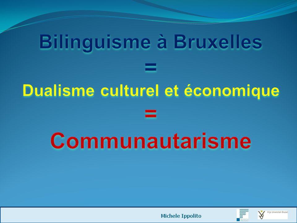 Bilinguisme à Bruxelles Dualisme culturel et économique