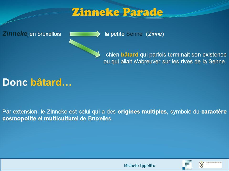 Zinneke Parade Donc bâtard…