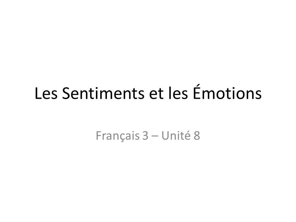 Les Sentiments et les Émotions