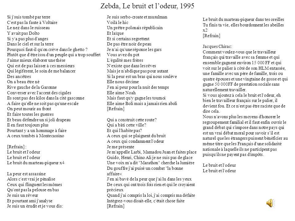 Zebda, Le bruit et l'odeur, 1995