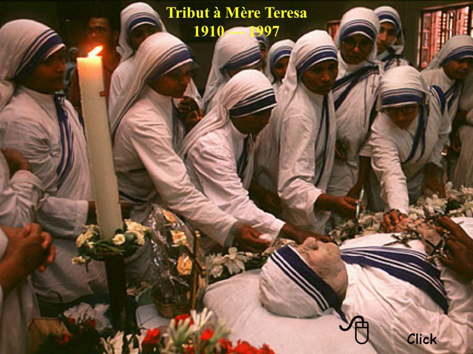 Tribut à Mère Teresa 1910 — 1997 8 Click