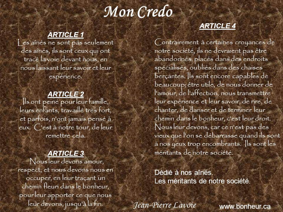 Mon Credo Jean-Pierre Lavoie ARTICLE 1