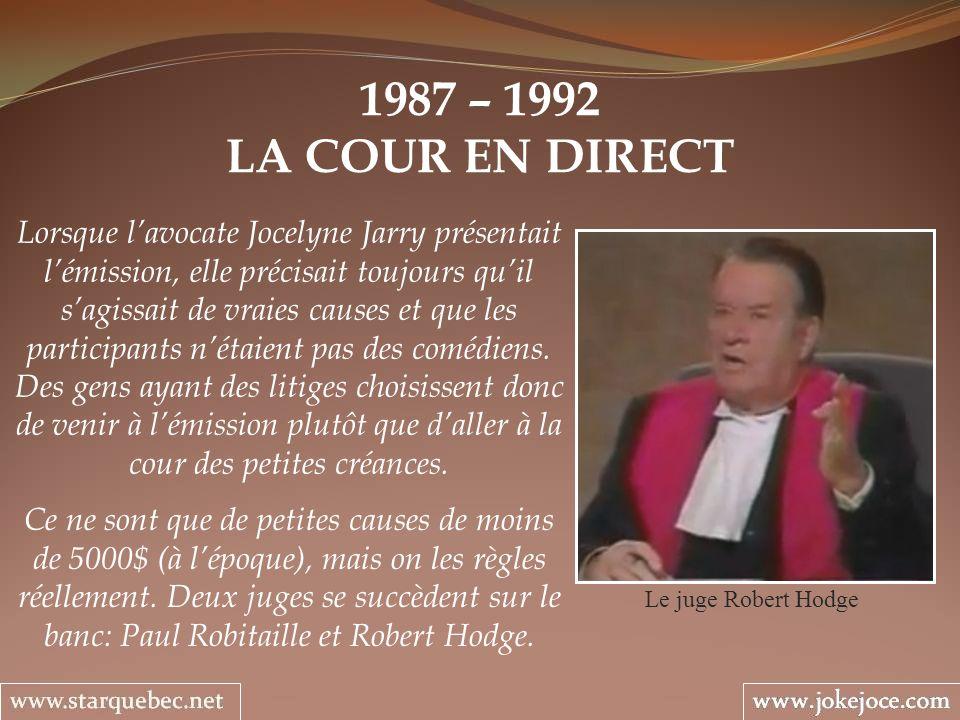 1987 – 1992 LA COUR EN DIRECT.