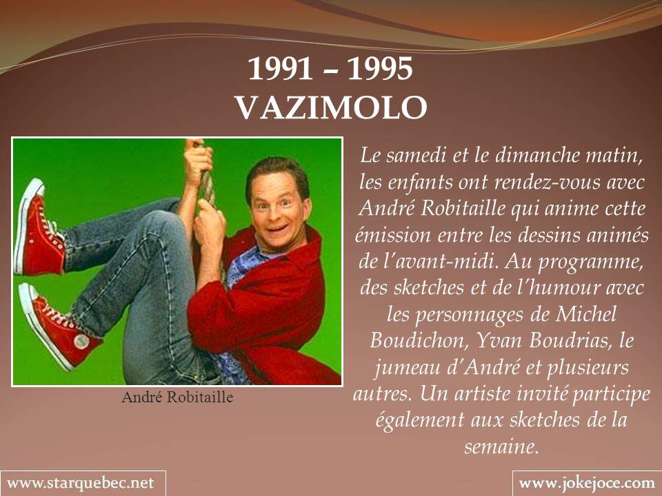 1991 – 1995 VAZIMOLO.