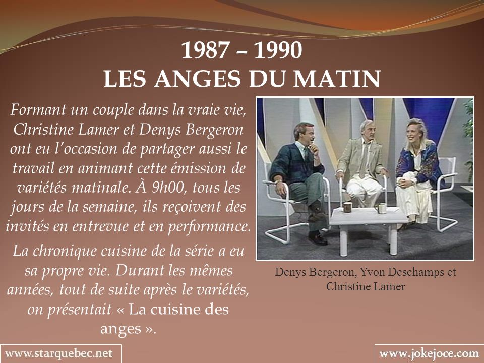 Denys Bergeron, Yvon Deschamps et Christine Lamer