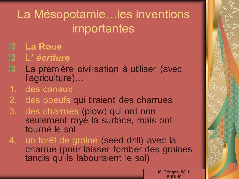 La Mésopotamie…les inventions importantes