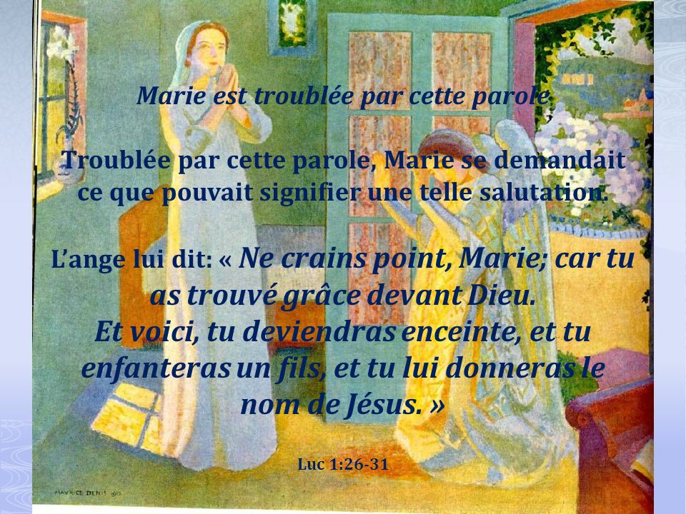 Marie est troublée par cette parole