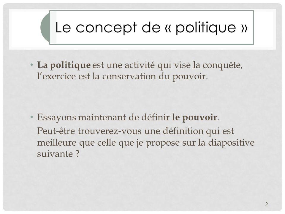 Le concept de « politique »
