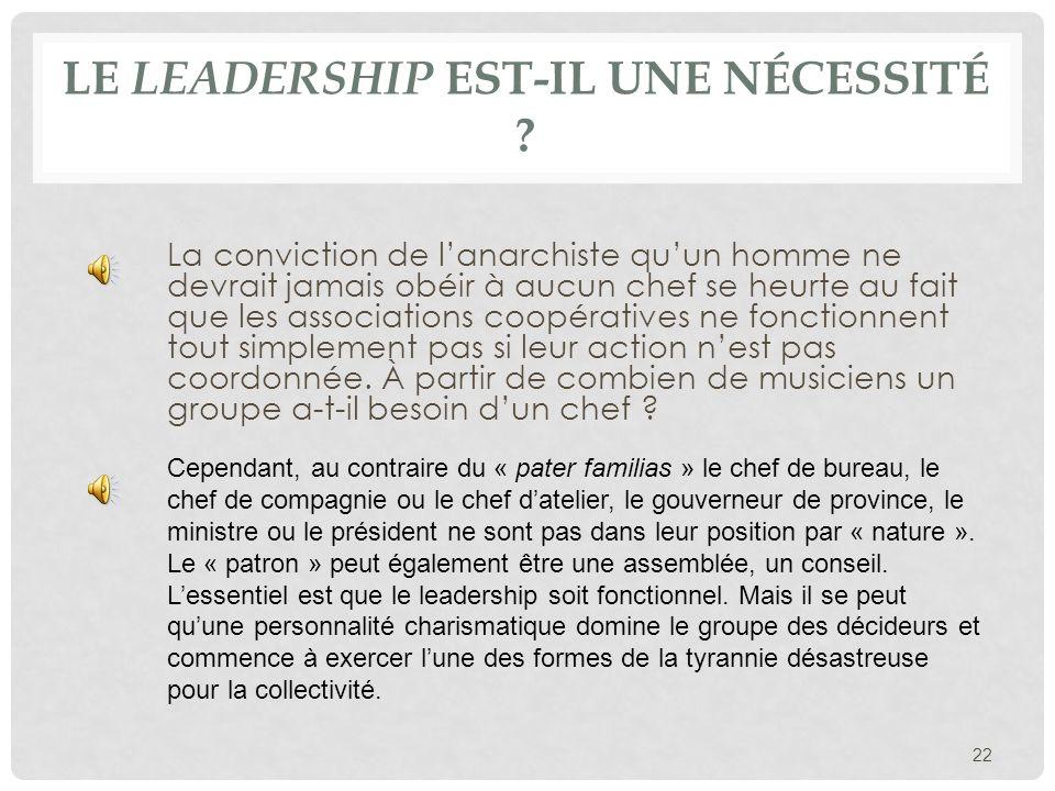 Le leadership est-il une nécessité