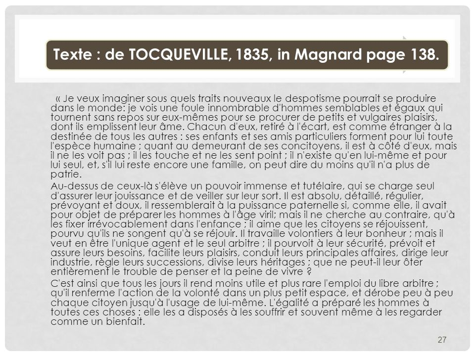 Texte : de TOCQUEVILLE, 1835, in Magnard page 138.