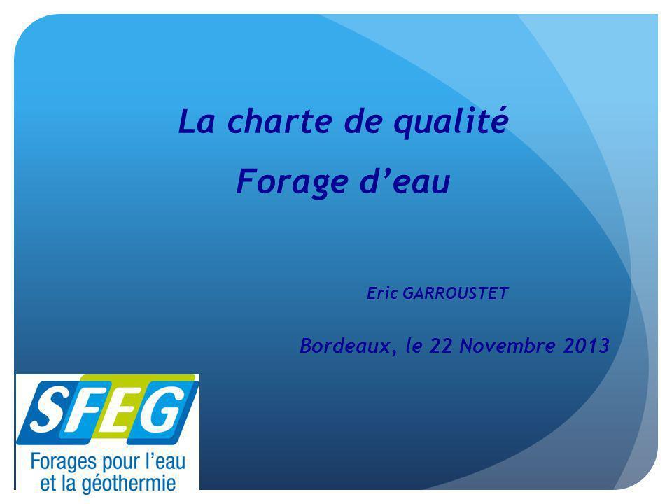 La charte de qualité Forage d'eau