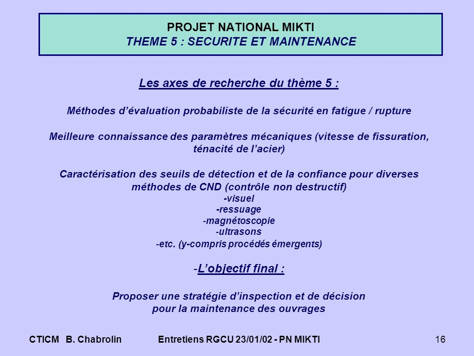 PROJET NATIONAL MIKTI THEME 5 : SECURITE ET MAINTENANCE
