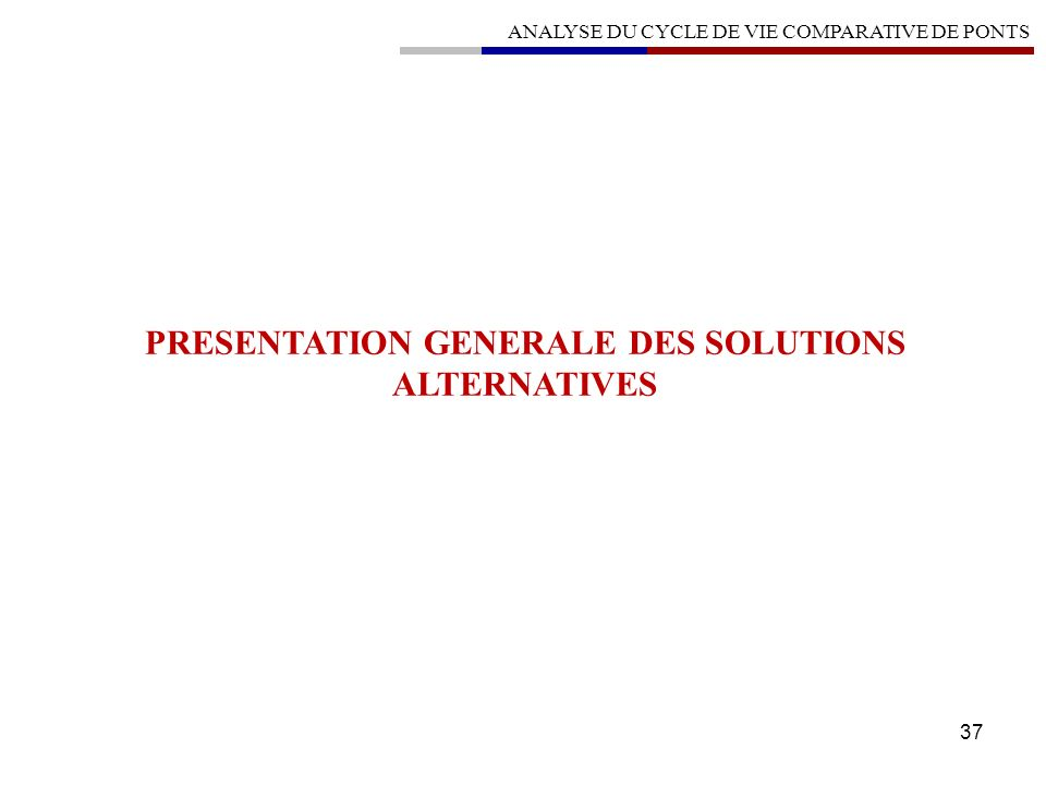 PRESENTATION GENERALE DES SOLUTIONS ALTERNATIVES