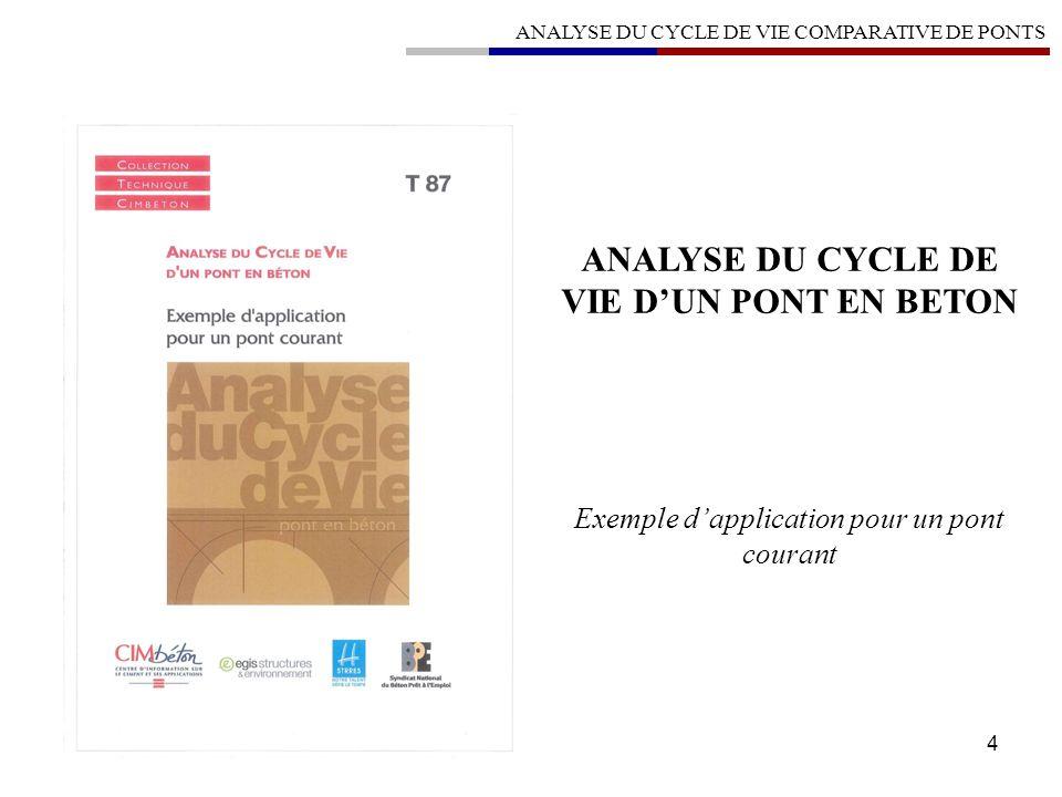 ANALYSE DU CYCLE DE VIE D'UN PONT EN BETON