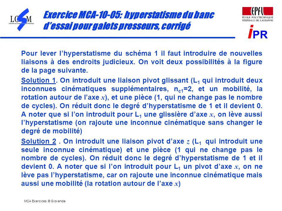 Exercice MCA-10-05: hyperstatisme du banc d'essai pour galets presseurs, corrigé