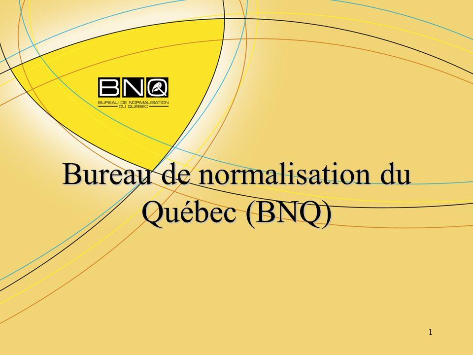 Bureau de normalisation du Québec (BNQ)