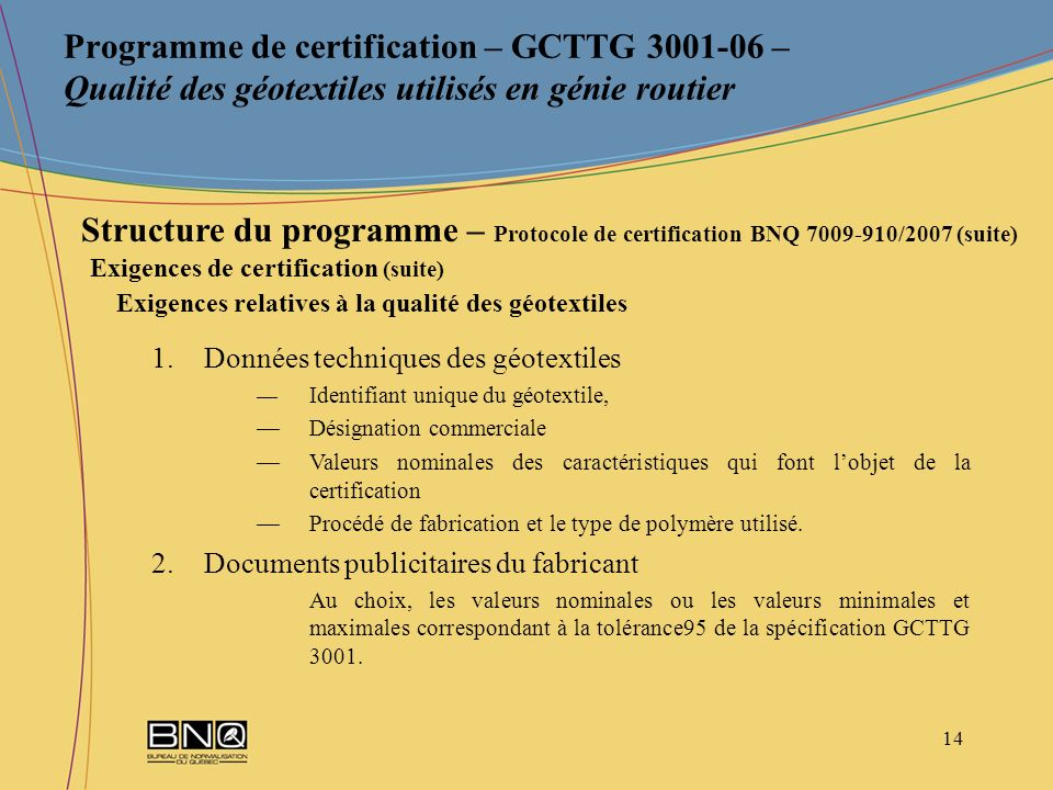Programme de certification – GCTTG 3001-06 – Qualité des géotextiles utilisés en génie routier