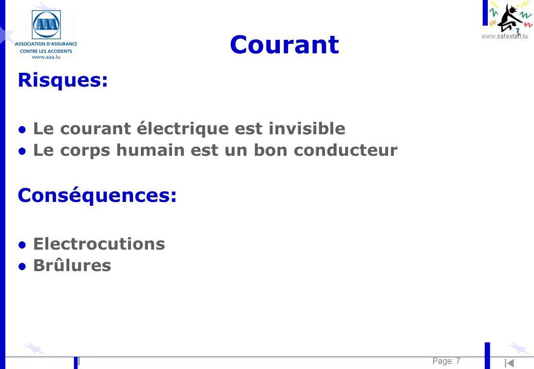 Courant Risques: Conséquences: Le courant électrique est invisible