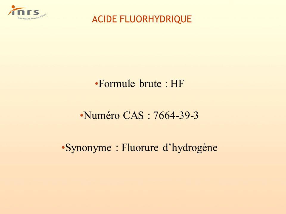 Synonyme : Fluorure d'hydrogène