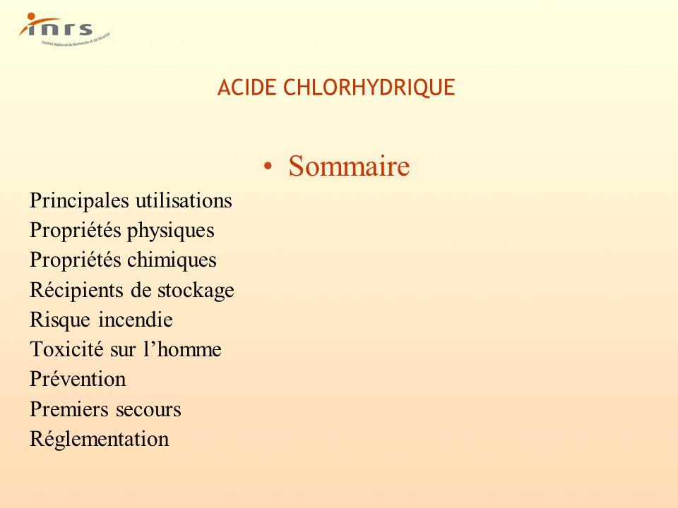 Sommaire ACIDE CHLORHYDRIQUE Principales utilisations