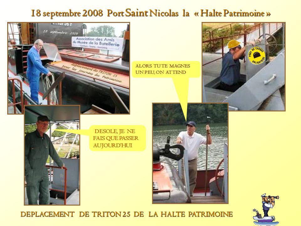 18 septembre 2008 Port Saint Nicolas la « Halte Patrimoine »