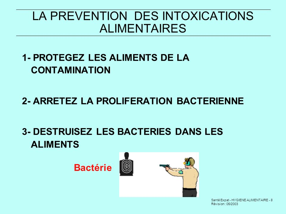LA PREVENTION DES INTOXICATIONS ALIMENTAIRES