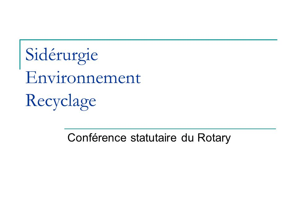 Sidérurgie Environnement Recyclage